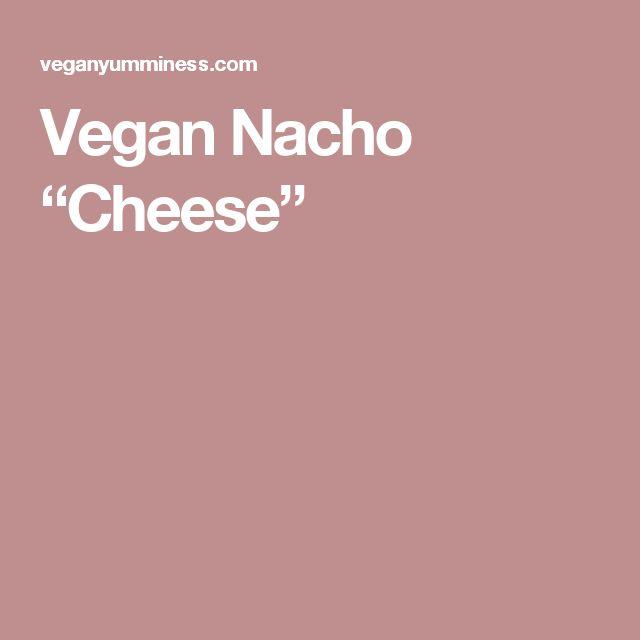 """Vegan Nacho """"Cheese"""""""
