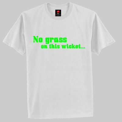 No grass on this wicket - Special - Hanes Classic T