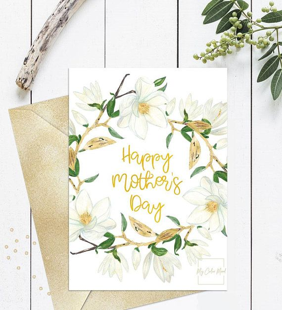 Happy Mothers Day Card Printable Mothers Day Card Floral Watercolor Magnolia Cute Mothers Da Mother S Day Gift Card Happy Mother S Day Card Mothers Day Cards