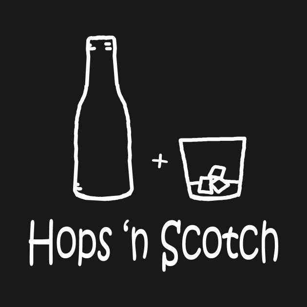 Hops 'n scotch by PelicanandWolf on tee Public #scotch #beer #hopscotch #tshirt #pun