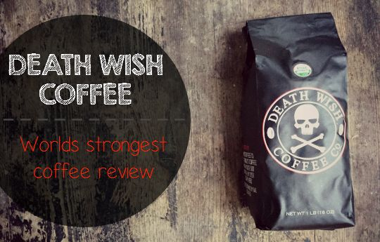 Coffee LOVERS this coffee is for YOU! Death Wish Coffee the world's strongest coffee! - sixtimemommy.com