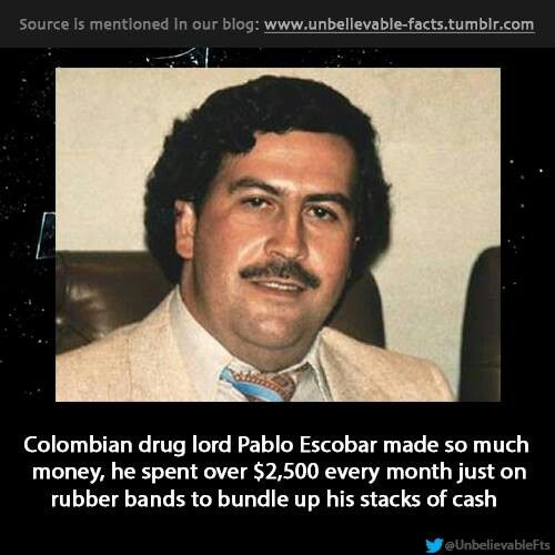 Pablo Escobar. . . Of course I already knew this lol. I've read up on every famous drug lord like it's my assignment!