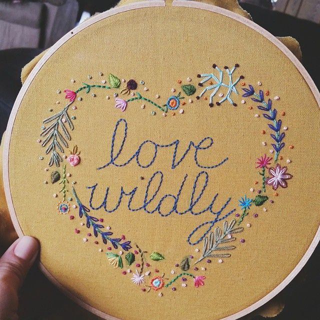 """Love Wildly"" embroidery hoop art. By wildflower_threads on Instagram. I love the whimsical border!"
