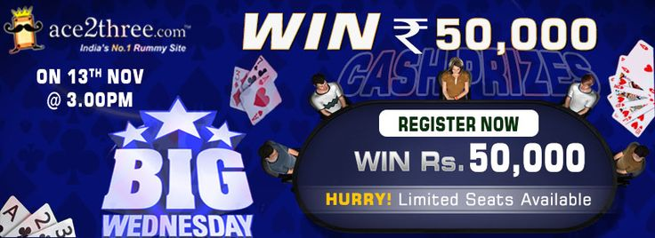 Play BIG Wednesday Rummy Tourney & Win Cash Prize of Rs. 50,000/- at 3PM @ Ace2Three.com!  Register Now & Play Rummy Online >> www.ace2three.com/adTrackerNew.jsp?url=2eec43f0475d87bb24d7c9d073b33255