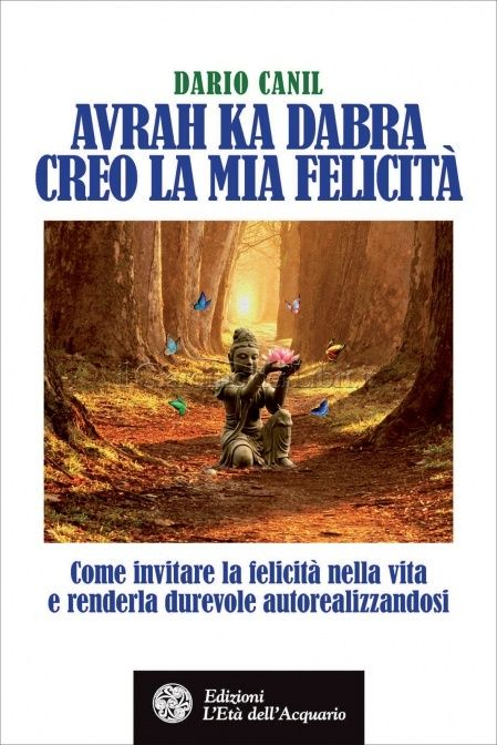 Avrah Ka Dabra 2 - Creo la Mia Felicità - Dario Canil
