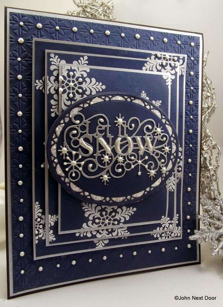 Sue Wilson Let It Snow, Innsbruck, Snowflakes Singles Dies Cosmic Shimmer Pearl PVA, Details White Embossing Powder Sue Wilson Quilted Flowers Embossing Folder Navy & Vintage Silver Foundation Card. John Next Door