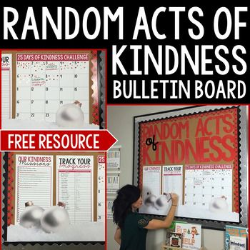 This bulletin board is designed to help students spread kindness and joy throughout the holiday season.  As a class, you and your students will develop 25 random acts of kindness you wish you complete and then track your progress as you go!This is a FREE resource!