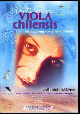 Viola Chilensis (Violeta Parra) pelicula - Buscar con Google