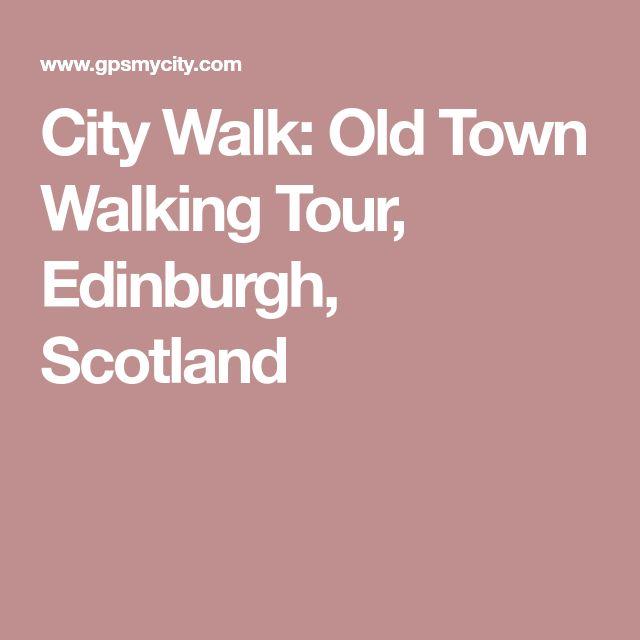 City Walk: Old Town Walking Tour, Edinburgh, Scotland