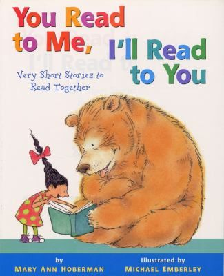 You Read to Me, I'll Read to You Very Short Stories to Read Together (Book) : Hoberman, Mary Ann : Here's a book With something new - You read to me! I'll read to you! We'll read each page To one another - You'll read one side, I the other. But who will read - Now guess this riddle - When the words are In the middle? The answer's easy! Plain as pie! We'll read together, You and I.