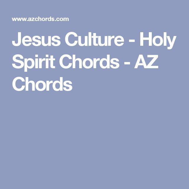 holy spirit jesus culture chords pdf