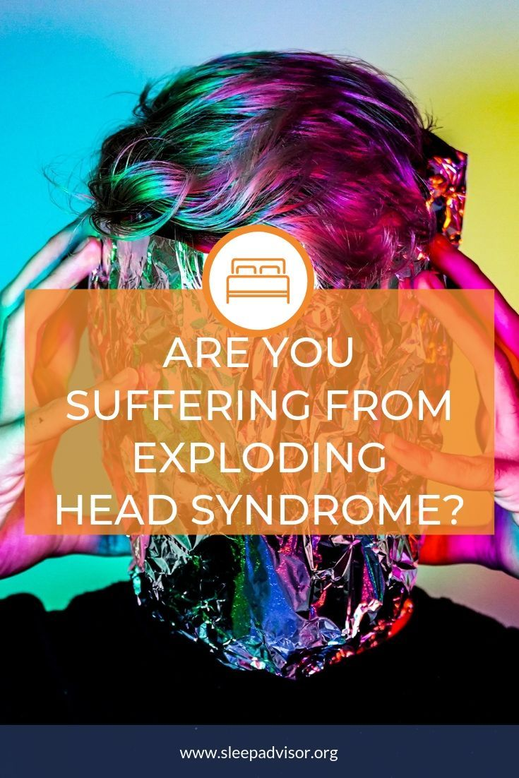 Exploding Head Syndrome Brain Explosion Sleep Advisor Exploding Head Syndrome Syndrome Sleep Health