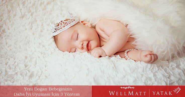 #günaydın #yeni #doğan #bebek  Yeni Doğan Bebeğinizin Daha İyi Uyuması İçin 3 Yöntem
