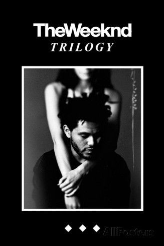 The Weeknd Trilogy Posters at AllPosters.com