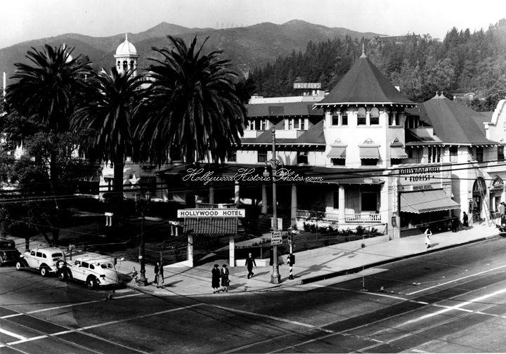 Hollywood Hotel 1941 Highland & Hollywood Blvd.