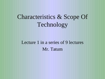 Technology engineering presentation on the characteristics and scope of technology. Defines technology, Evolution of technology, Categories of technology, & The History of technology.