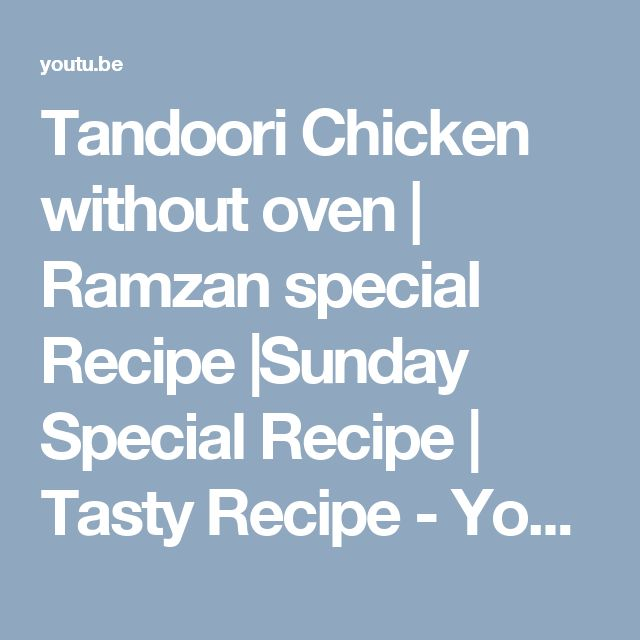 Tandoori Chicken without oven | Ramzan special Recipe |Sunday Special Recipe | Tasty Recipe - YouTube