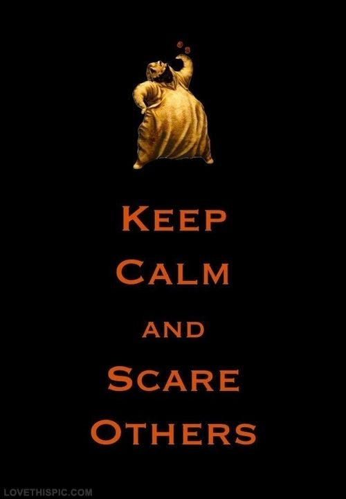 Keep Calm And Scare Others Quotes Quote Keep Calm Halloween Halloween  Pictures Happy Halloween Halloween Ideas
