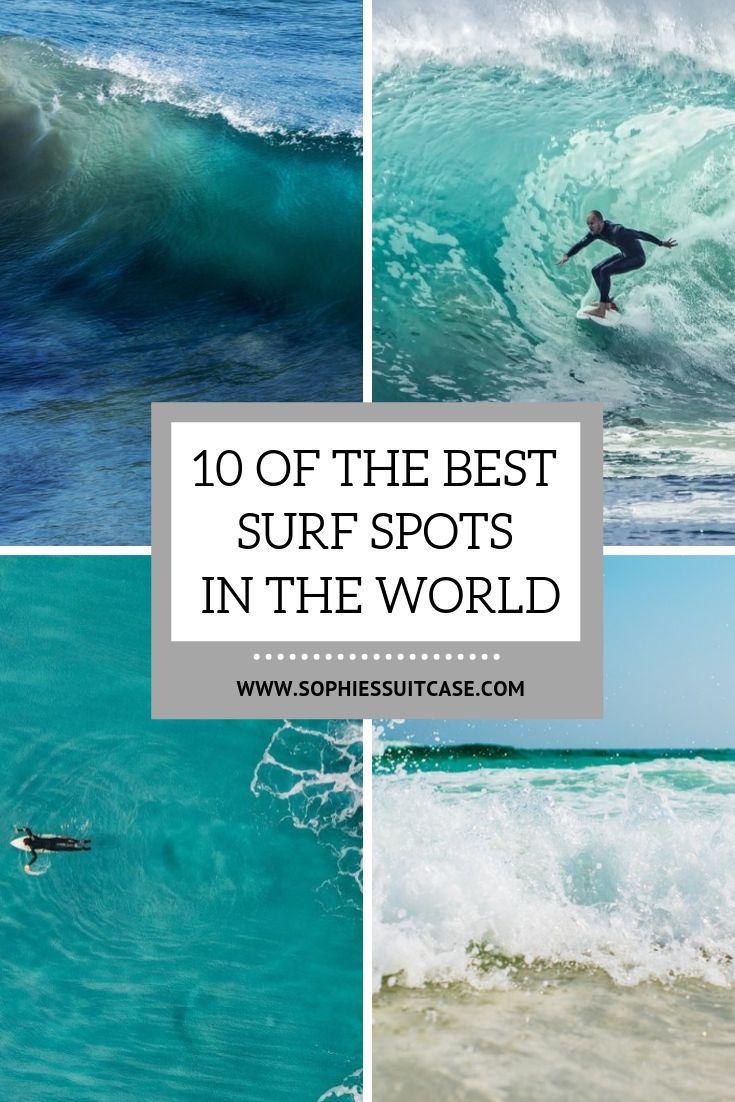 Best Surf Spots In The World Best Surfing Spots Surf Trip Surfing