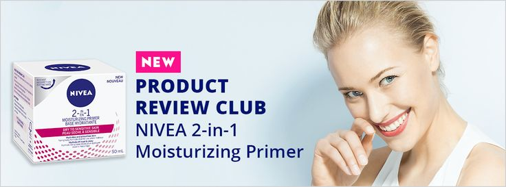 New Product Review Club Offer: NIVEA 2-in-1 Moisturizing Primer  #NIVEAMustHaves