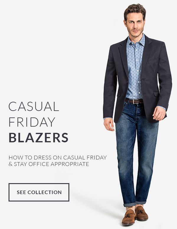Casual Friday Blazers: http://www.tailor4less.com/en-us/men/collections/casual-friday-blazers
