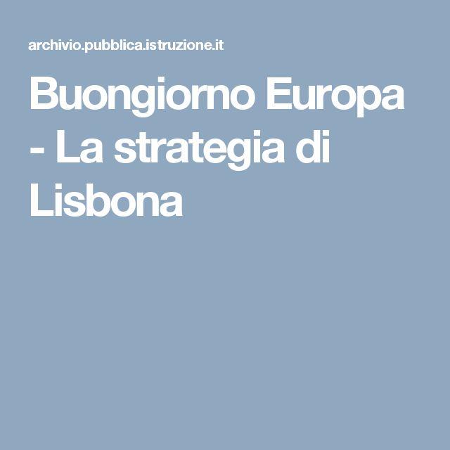 Buongiorno Europa - La strategia di Lisbona