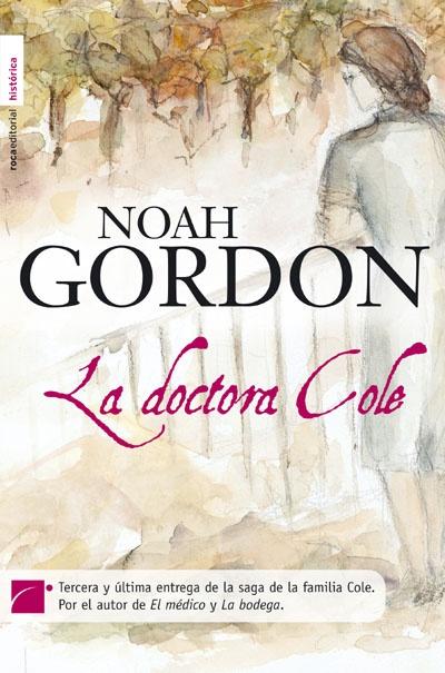 La Doctora Cole - Noah Gordon