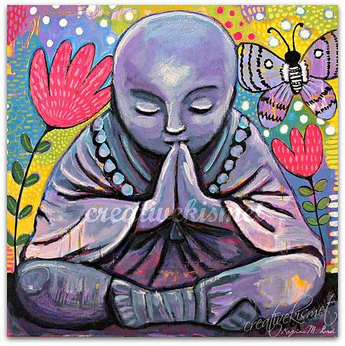 """""""We think that the point is to pass the test or to overcome the problem, but the truth is that things don't really get solved. They come together and they fall apart.""""    ~ Pema Chödrön  Art by Regina Lord Title: 'Praying Buddha '   <3 lis"""