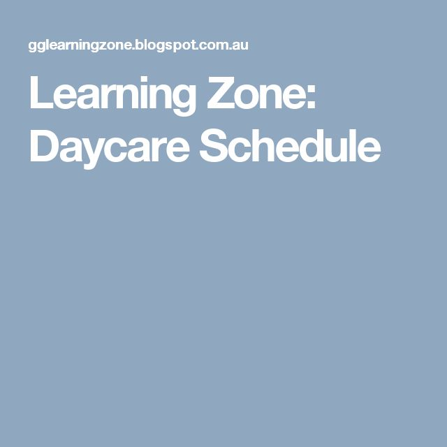 Learning Zone: Daycare Schedule