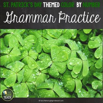 Rigorous Holiday Fun for Practicing Commas, Pronouns, Active and Passive Voice and MoreThis resource is a St. Patricks Day themed color by number to help students practice common middle school grammar concepts like comma usage, pronouns, capitalization and active and passive voice.
