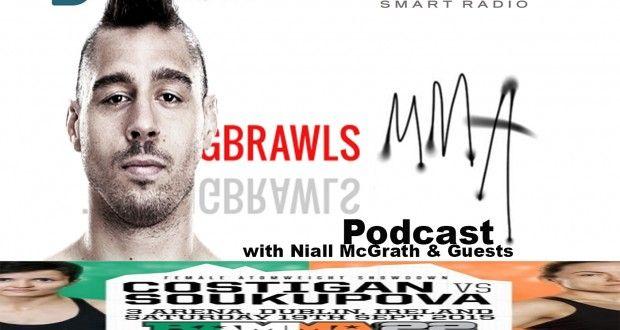 Episode 87 of the Talking Brawls MMA.com Podcast featuring: Catherine Costigan & Dan Hardy | TalkingBrawlsMMA.com