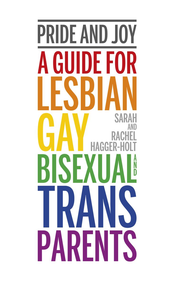'pride And Joy' Is A Practical, Positive Guide For Lesbian, Gay,
