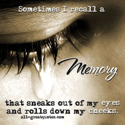 Recalling Old Memories Quotes: 26 Best Sympathy & Condolence Images On Pinterest