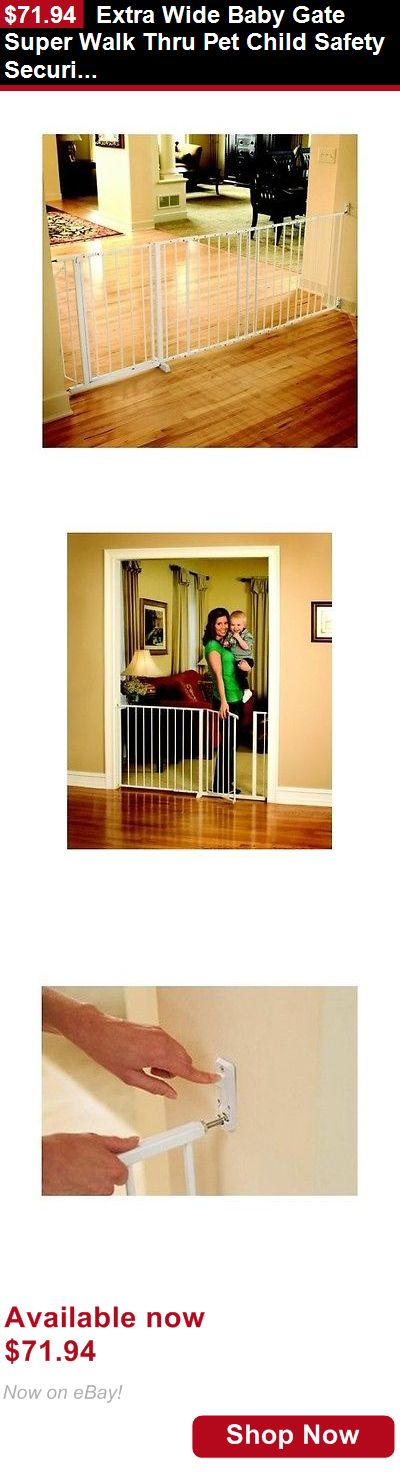 Baby Safety Gates: Extra Wide Baby Gate Super Walk Thru Pet Child Safety Security Barrier Fence BUY IT NOW ONLY: $71.94