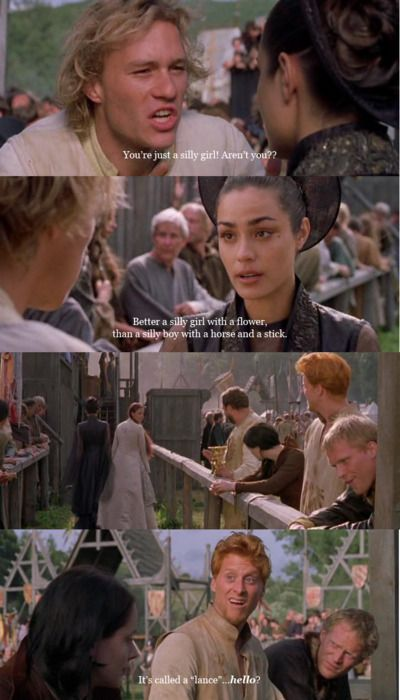 Knight's Tale... my favorite movie EVER!
