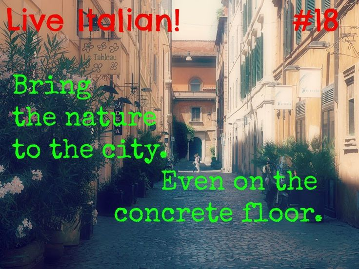Live #Italian ... surrounded by beauty