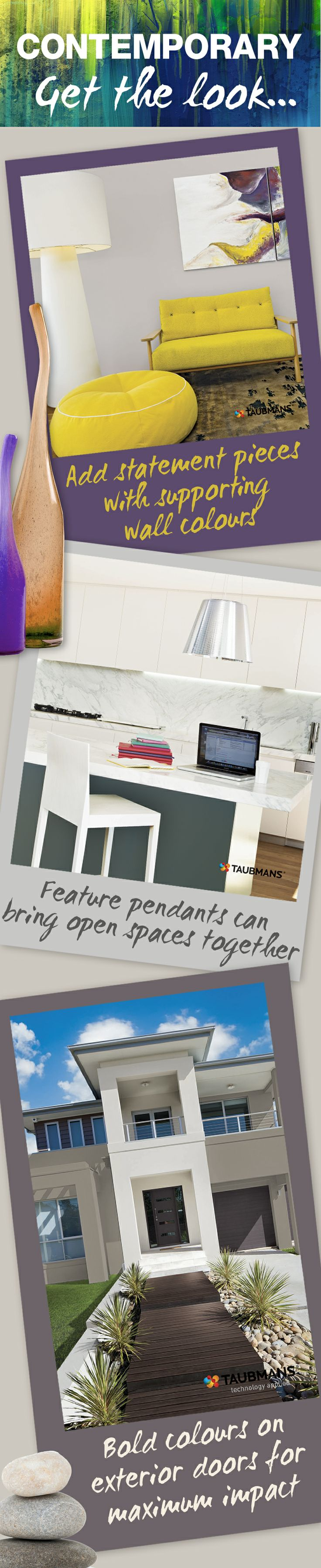 Bold colours, statement pieces and feature pendants will give your home a contemporary feel. #Paint #Taubmans