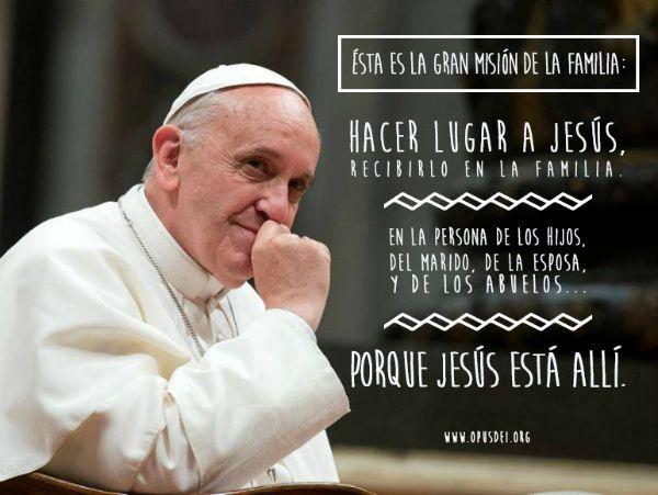Opus Dei - 10 reflexiones del Papa Francisco sobre la familia