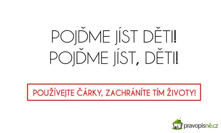 Kdo by řekl, že čárky mohou být neskutečně zrádné? My už ano!  http://pravopisne.cz/