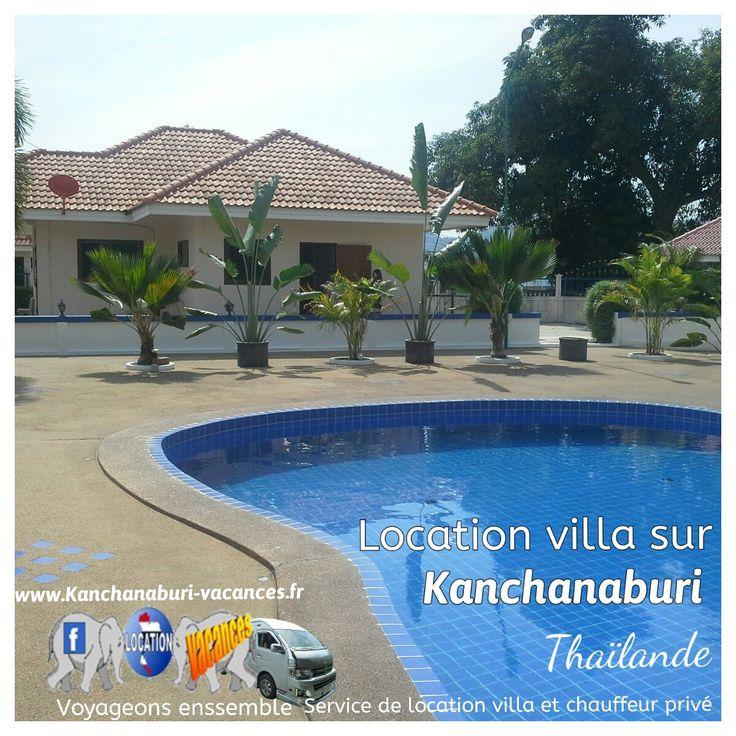 Location d'une villa privé en Thaïlande sur la ville de Kanchanaburi