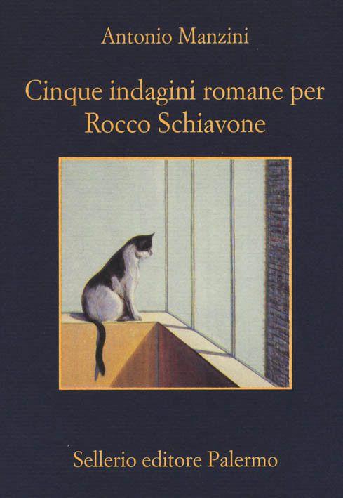 """La Memoria n. 1021: """"Cinque indagini romane per Rocco Schiavone"""", di Antonio Manzini [gennaio 2016] #Sellerio"""