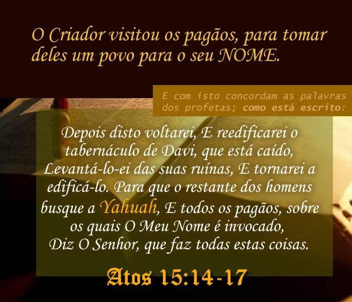 Atos 15:14-17 #YAHUAH #YAHUSHA #nazarenos #Ruach