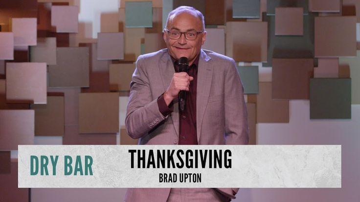 How To Ruin Thanksgiving Brad Upton