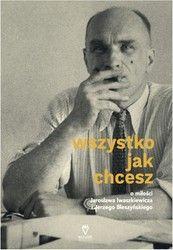 Wszystko jak chcesz Jarosław Iwaszkiewicz - ebook epub, mobi
