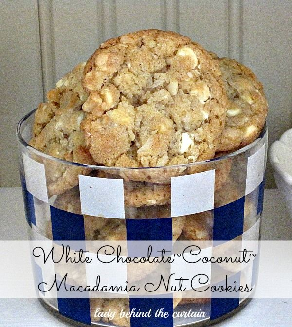 Lady Behind The Curtain - White Chocolate Coconut Macadamia Nut Cookies