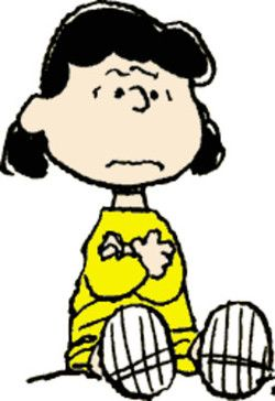 """LUCY VAN PELT seems to be rather thin-skinned when it comes to being insulted herself. In one strip Linus counters her statement that he is a terrible brother by saying that she is not such a great sister either, which makes Lucy burst into tears. In another time, her reaction to Charlie Brown telling her that she is not perfect is to storm off angrily without even a word, leaving Charlie Brown to comment, """"I've never seen anyone so insulted!"""""""
