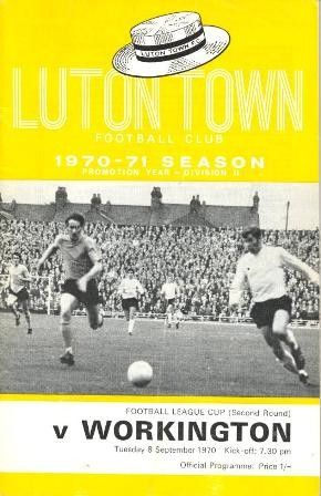 Luton Town 3 Workington 0 in Sept 1970 at Kenilworth Road. The programme cover for the League Cup 2nd Round tie.