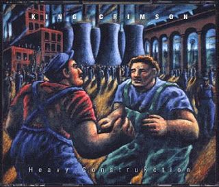 "Construction Time Again: King Crimson ""Heavy ConstruKction"" 2000"