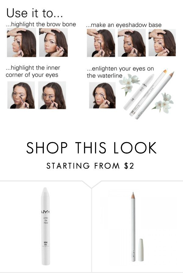 """How to Use The White Eye pencil"" by dezaval ❤ liked on Polyvore featuring beauty and NYX"