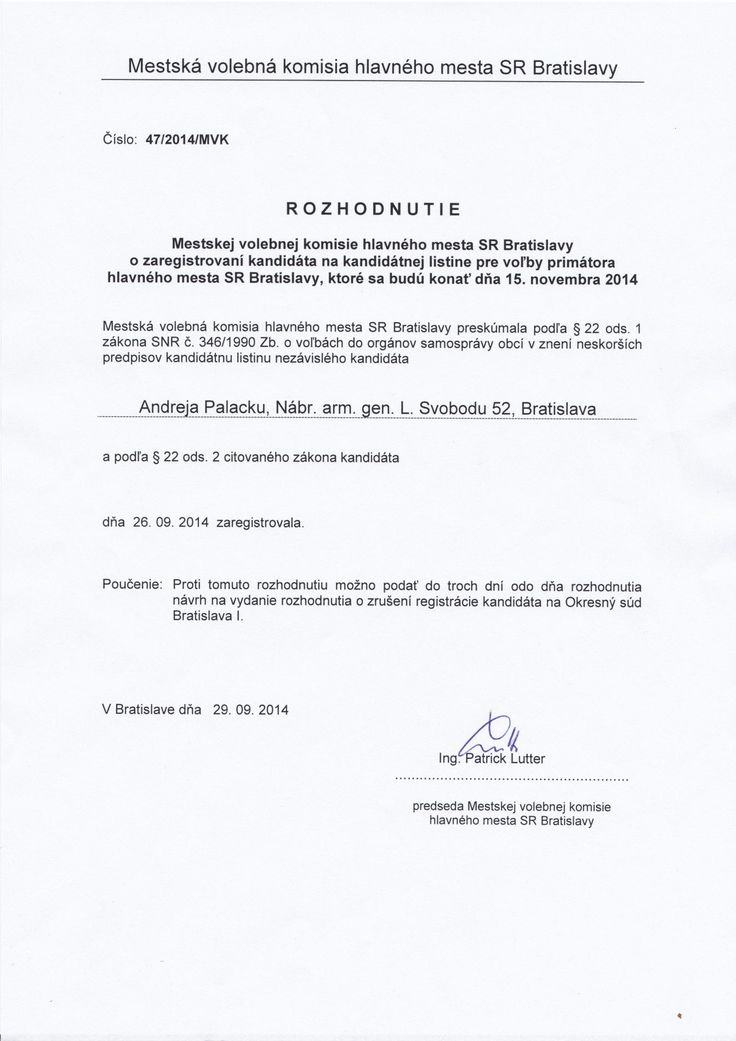 Oficiálnu kandidatúru na post primátora hlavného mesta ohlásil fotograf Andrej Palacko. Dňa 26.9.2014 ho Mestská volebná komisia hlavného mesta SR Bratislavy oficiálne zaregistrovala . Ako informoval, kandiduje ako nezávislý kandidát, pričom nebude žiadať o podporu žiadne politické strany.